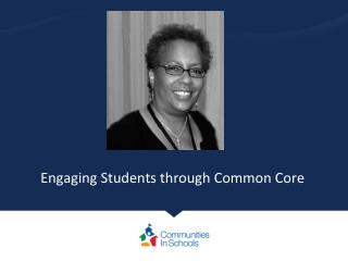 Engaging Students through Common Core