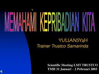 Trainer Trustco Samarinda