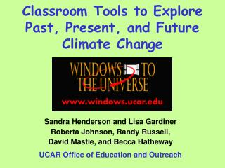 Classroom Tools to Explore Past, Present, and Future Climate Change