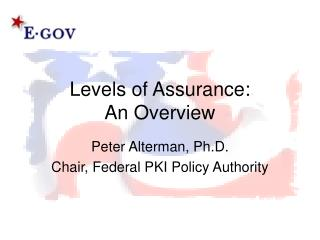 Levels of Assurance: An Overview