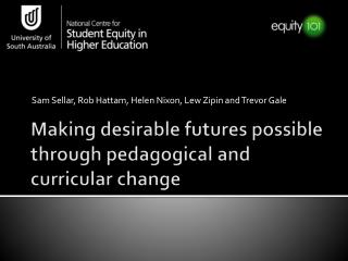 Making desirable futures possible through pedagogical and curricular change