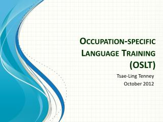 Occupation-specific  Language  Training  (OSLT)