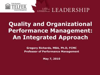 Quality and Organizational Performance Management: An Integrated Approach