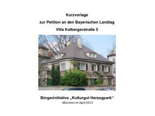 "Bürgerinitiative ""Kulturgut Herzogpark"" München im April 2013"