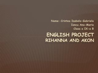 English  project Rihanna and Akon