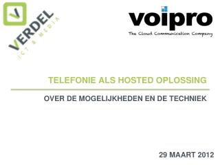 TELEFONIE ALS HOSTED OPLOSSING