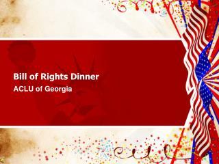 Bill of Rights Dinner