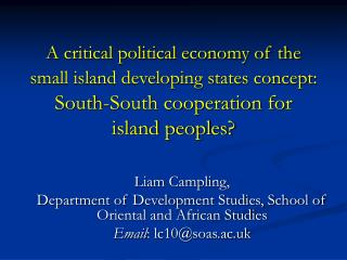 Liam Campling, Department of Development Studies, School of Oriental and African Studies
