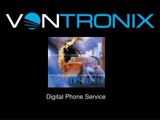 Digital Phone Service
