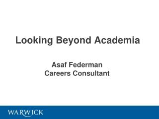 Looking Beyond Academia