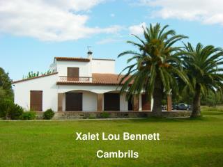 Xalet Lou Bennett Cambrils