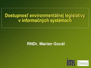 Dostupnosť environmentálnej legislatívy  v informačných systémoch