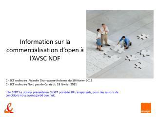 Information sur la commercialisation d'open à l'AVSC NDF