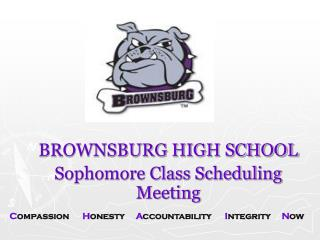 BROWNSBURG HIGH SCHOOL Sophomore Class Scheduling Meeting