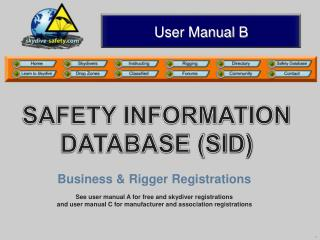 SAFETY INFORMATION DATABASE (SID)