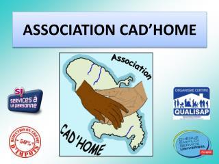ASSOCIATION CAD'HOME