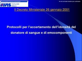 Il Decreto Ministeriale 26 gennaio 2001