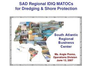 SAD Regional IDIQ MATOCs  for Dredging & Shore Protection