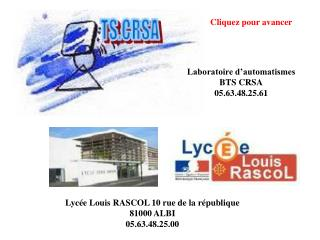 Lycée Louis RASCOL 10 rue de la république 81000 ALBI 05.63.48.25.00