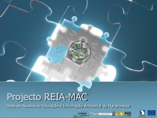 Projecto REIA-MAC