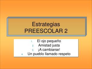 Estrategias PREESCOLAR 2