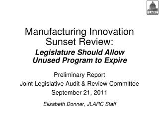 Manufacturing Innovation  Sunset  Review: