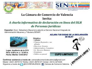 Lugar: Auditorio de la CCV Hora: 8:00 a.m. a  12:00 m.  Fecha: Martes 13/03/2012