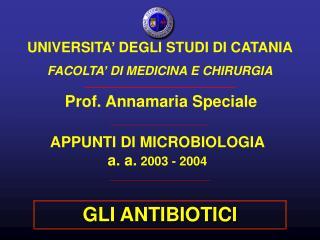 APPUNTI DI MICROBIOLOGIA a. a.  2003 - 2004