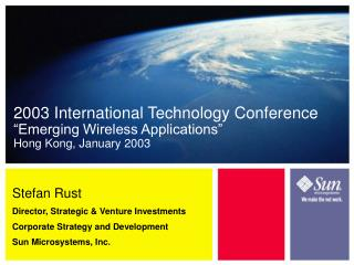 "2003 International Technology Conference ""Emerging Wireless Applications"" Hong Kong, January 2003"