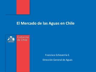 El Mercado de las Aguas en Chile