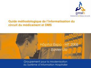 Guide méthodologique de l'informatisation du circuit du médicament et DMS