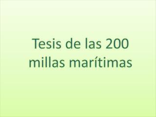 T esis de las 200 millas marítimas