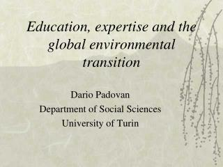 Education, expertise and the global environmental transition