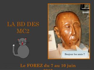 LA BD DES MC2