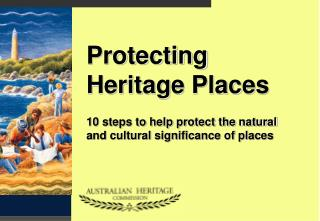 Protecting Heritage Places