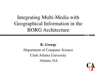 Integrating Multi-Media with Geographical Information in the BORG Architecture