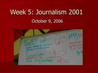 Week 5: Journalism 2001