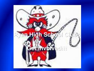 Ryan High School Clubs