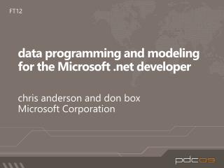 Data programming and modeling for the Microsoft  developer