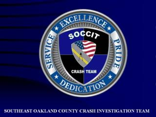 SOUTHEAST OAKLAND COUNTY CRASH INVESTIGATION TEAM