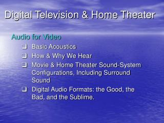 Digital Television & Home Theater