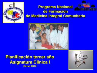 Programa Nacional  de Formación  de Medicina Integral Comunitaria