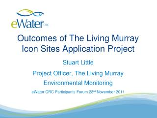 Outcomes of The Living Murray Icon Sites Application Project