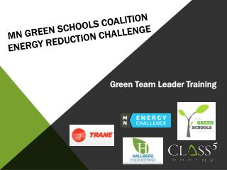 MN Green Schools Coalition  Energy Reduction challenge