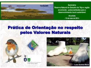 Prática de Orientação no respeito  pelos  Valores  Naturais