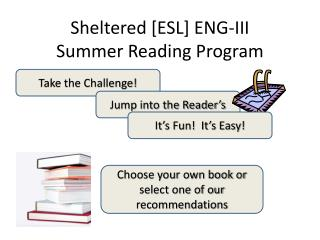 Sheltered [ESL] ENG-III Summer Reading Program