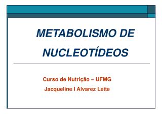 METABOLISMO DE NUCLEOT DEOS