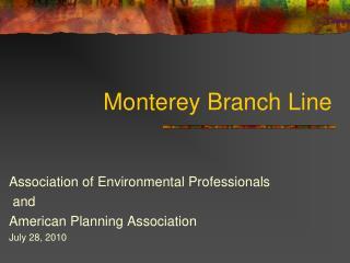 Monterey Branch Line