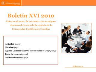 Boletín XVI 2010 Entra en el punto de encuentro para antiguos
