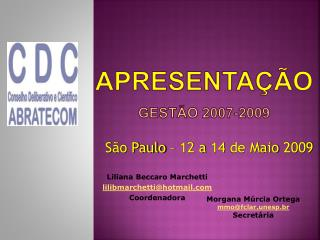 Apresentação Gestão 2007-2009